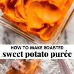 collage of photos of sweet potato puree and roasted sweet potatoes being peeled