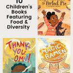 10+ Children's Books Celebrating Diversity in Food & Culture