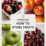 How to Store Fruits to Keep Them Fresh