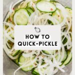 How to Make Quick Pickles (Like a Pro)