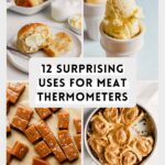 12 Surprising Uses for a Meat Thermometer